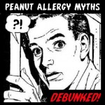 Peanut Allergy Myths, Debunked | When Peanuts Attack