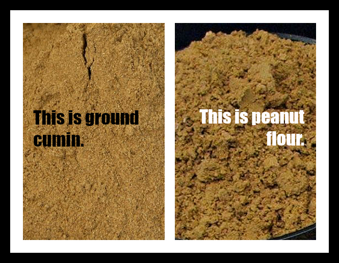 Ground cumin and peanut flour | When Peanuts Attack